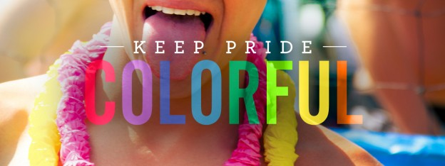 Keep Pride Colorful